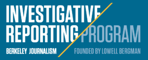 investigative reporting program at UC berkeley