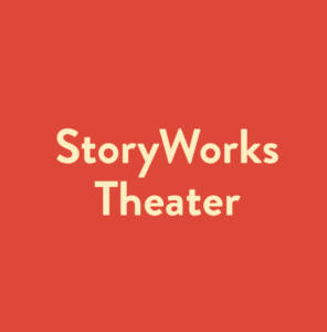 StoryWorks Theater